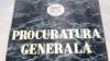 Procuratura Generală îşi recunoaşte vina: Suntem responsabili de tot