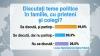 Aproape jumătate din populaţia ţării discută teme politice în familie, potrivit BOP