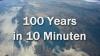 100 de ANI în 10 Minute. Lumea aşa cum nu ai văzut-o până acum VIDEO