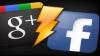GOOGLE vs. FACEBOOK, război pe useri