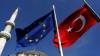 Negocierile privind aderarea Turciei la UE, amânate! Ce i-a făcut pe europeni să ia decizia