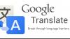 Google Translate mai adaugă două limbi străine în listă
