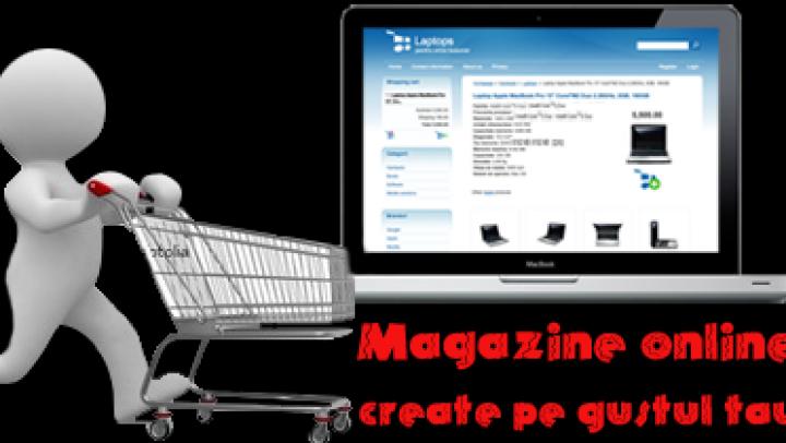 Ce trebuie să ştii dacă vrei să îţi deschizi un magazin online