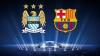 Meciul spectaculos dintre Barcelona şi Manchester City se va juca în această seară