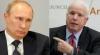 McCain l-a luat peste picior pe Putin! IATĂ cele mai tari declaraţii făcute pe seama liderului de la Kremlin