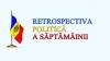 Retrospectiva politică: Semnarea Acordului de Asociere cu UE, cel mai important eveniment al săptămânii