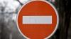 Atenţie, şoferi! Străzi restricţionate pentru circulaţie în Chişinău