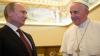Întâlnire la nivel ÎNALT. Vladimir Putin va fi primit în audienţă la Papa Francisc