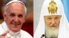 EVENIMENT ISTORIC în lumea creștină. Papa Francisc și Patriarhul Kiril se întâlnesc în această seară