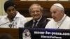 """Papa Francisc și Ronaldinho au anunțat organizarea unui nou """"Meci pentru pace"""""""