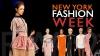 La New York începe săptămâna modei cu designeri veterani și aspiranți dornici de consacrare
