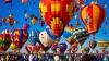 Privelişte de poveste! Sute de baloane cu aer cald, ridicate de la sol în cadrul unui festival