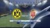 Meciul Borussia Dortmund - As Monaco, amânat din cauza terorismului, în direct la Canal 3, de la 19:45 (VIDEO)