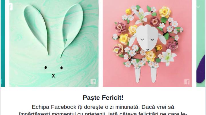 Paşte Fericit Facebook Te Ajută Să Trimiţi Felicitări Celor