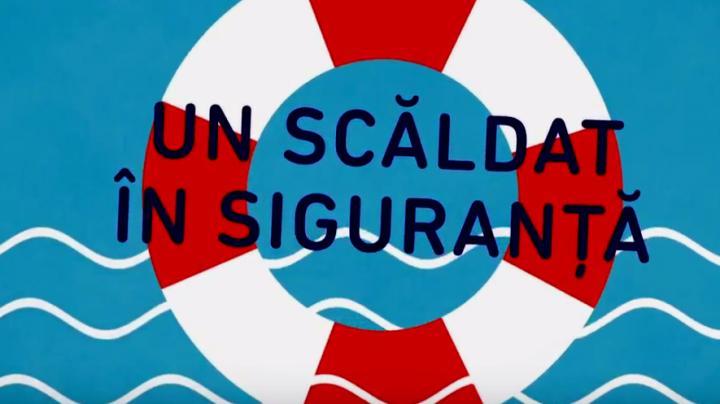 Înoată în siguranţă! Salvatorii vin cu recomandări pentru părinţi şi tutori (VIDEO)