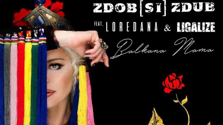 TRIO INEDIT! Zdob și Zdub, Loredana și rapperul rus Ligalize au lansat piesa Balkana Mama (VIDEO)