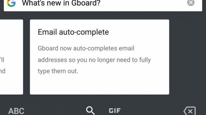 Google a adăugat o nouă opţiune pentru auto-completarea adreselor email şi funcţie de căutare media în tastatura Gboard beta