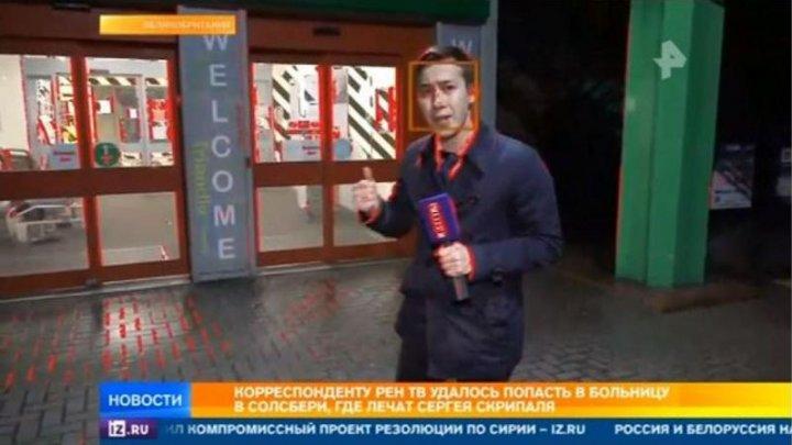 Un reporter de la REN TV a fost dat afară din spitalul în care e internat Serghei Skripal. Ce încerca să facă (VIDEO)
