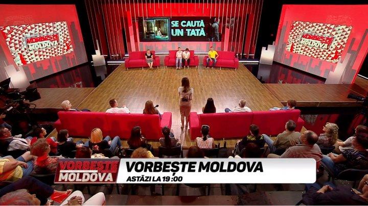 Se caută un TATĂ, la Vorbeşte Moldova. SCANDAL şi teste ADN în platoul de la PRIME (VIDEO INTEGRAL)