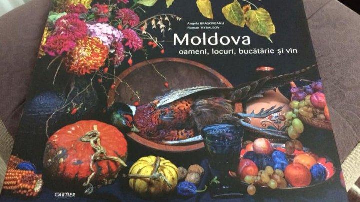 Moldova: oameni, locuri, bucătărie şi vin. Angela Braşoveanu a lansat o carte despre deliciile din ţara noastră