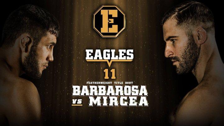 BĂTĂLIA MOLDOVENILOR ÎN CUŞCĂ. Andrei Barbăroşă şi Valeriu Mircea vor lupta în cadrul Galei Eagles-11