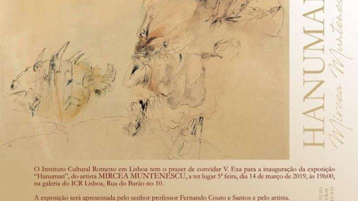 Expoziţia Hanuman a artistului Mircea Muntenescu va fi vernisată joi în Portugalia