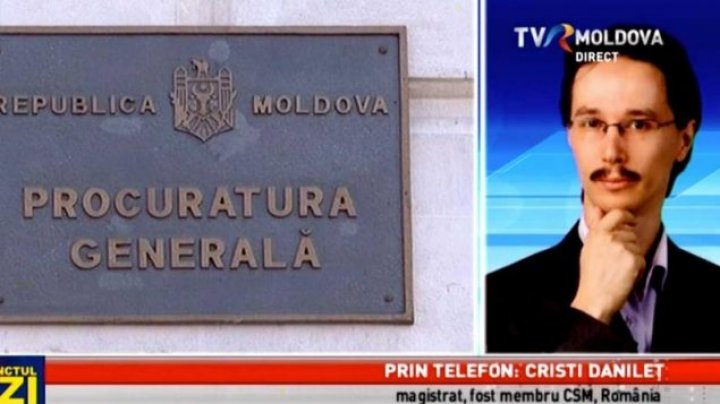 Cristi Danileț: Procurorul general al unei țări trebuie să fie în primul rând un procuror de carieră
