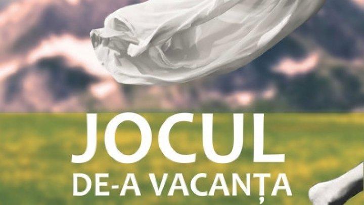 JOCUL DE-A VACANŢA. Premiera ca avea loc pe 22 semptembrie la Teatrul Luceafărul