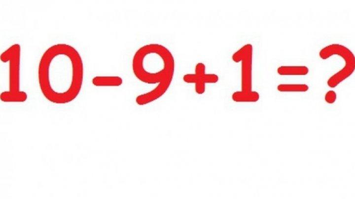 O problemă de matematică a revoltat Facebook-ul! Cât fac 10-9+1