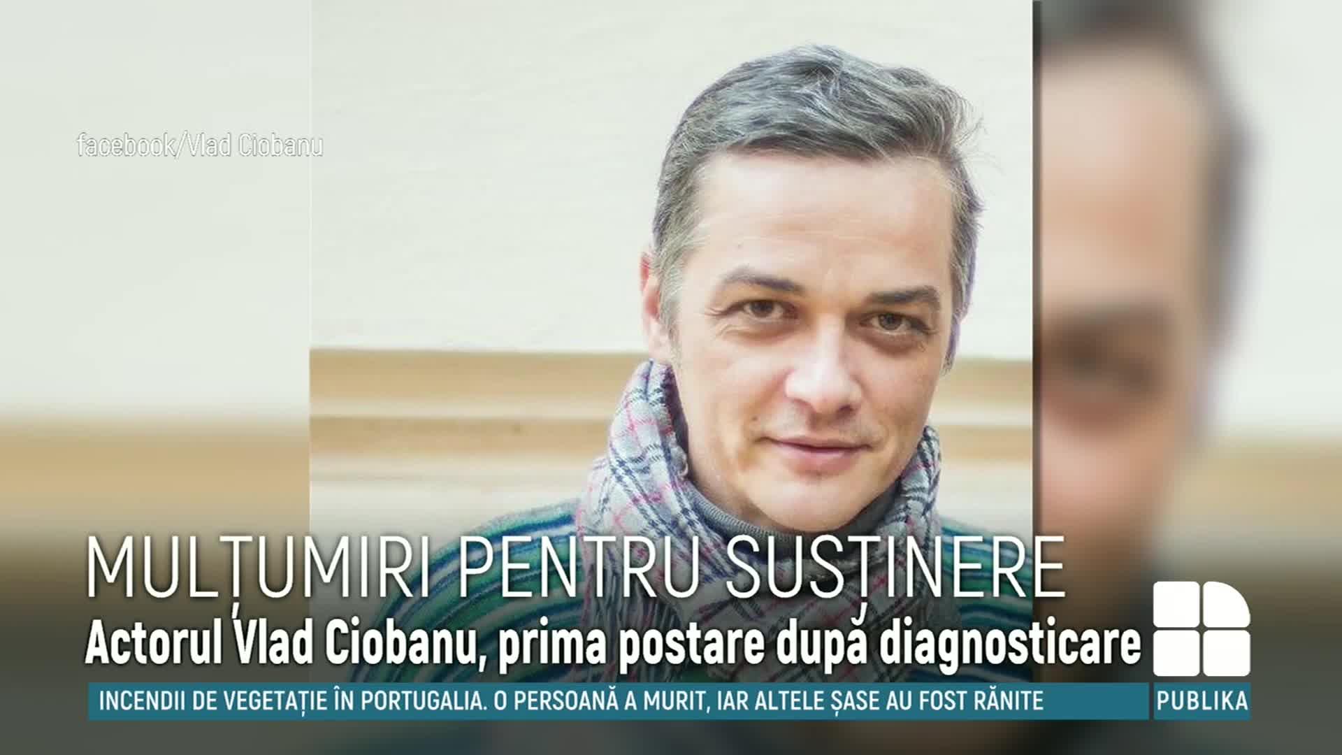 Mulțumiri Pentru Susținere Actorul Vlad Ciobanu A Venit Cu Primul Său Mesaj După Ce A Fost Diagnosticat Cu Leucemie Publika Md Aici Sunt știrile
