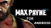 Стартуют продажи видеоигры Max Payne для Android